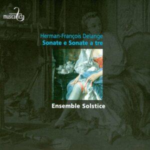 Herman-François Delange: Sonate e sonate a tre - Solstice Ensemble, Isabelle Lamfalussy