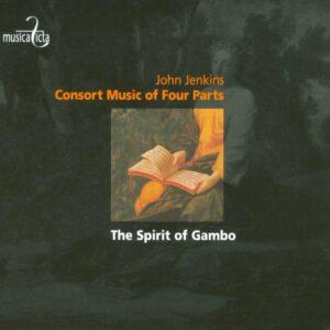 John Jenkins: Consort Music of four parts - The Spirit of Gambo