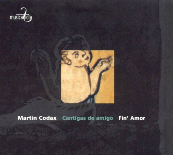 Martin Codax: Cantigas de Amigo - Fin'Amor
