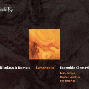 Nicolaus A Kempis: Symphoniae - Celine Scheen, Stephan Van Dyck, Dirk Snellings, Clematis, Leonardo Garcia Alarcon