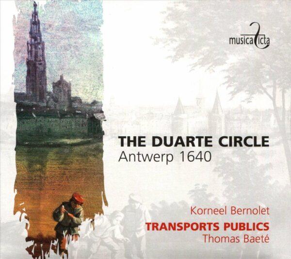 The Duarte Circle, Antwerp 1640 - Korneel Bernolet, Transports Publics, Thomas Baeté