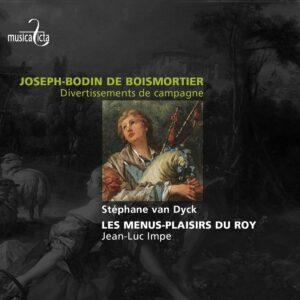 Joseph Bodin de Boismortier: Divertissements de campagne - Stephan Van Dyck, Menus Plaisirs du Roy, Jean-Luc Impe