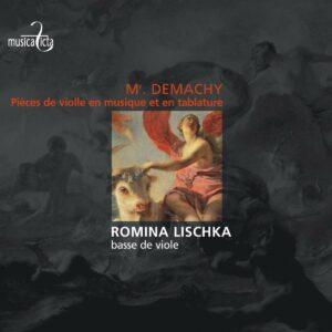 Mr. Demachy Pièces de violle en musique et en tablature, Paris 1685 - Romina Lischka
