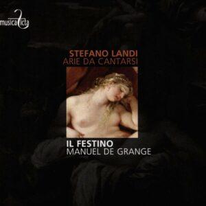 Stefano Landi: Arie da Cantarsi - Dagmar Saskova, Il Festino, Manuel de Grange